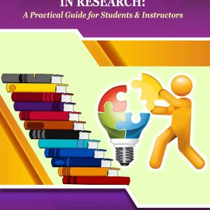 Developing Competencies in Research: A Practical Guide for Students and Instructors