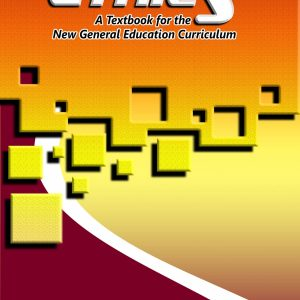 Ethics (A Textbook for the New General Education Curriculum)