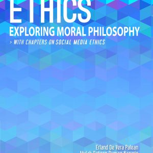 Ethics: Exploring Moral Philosophy