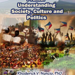 Praxis Understanding Society, Culture and Politics