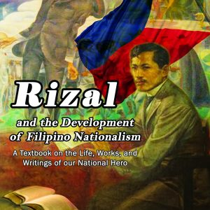 Rizal and the Development of Filipino Nationalism