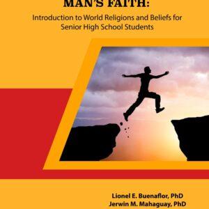 A Journey through Man's Faith