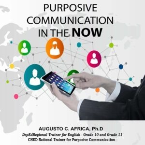PURPOSIVE COMMUNICATION in the NOW